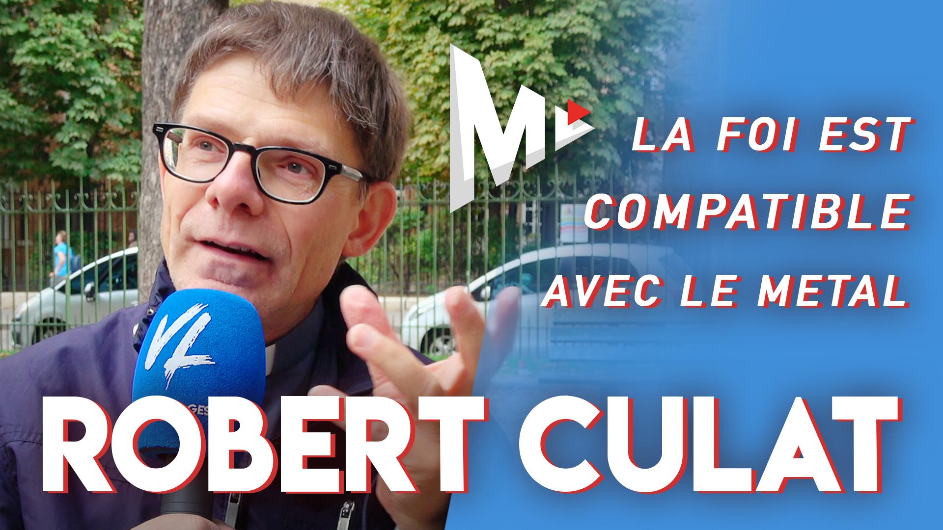 Entretien avec Robert Culat
